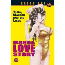 Bücher: Manga Love Story 30  von Katsu Aki