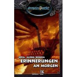 Bücher: SteamPunk - Erinnerungen an Morgen  von Andreas Gruber, Tanya Carpenter, K. Peter Walter, Sören Prescher, Bernd Perplies, Guido Krain