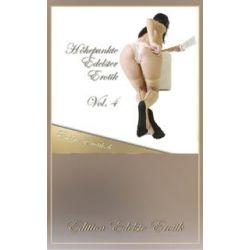 Bücher: Höhepunkte Edelster Erotik - Vol. 4  von Sandrine Jopaire, Eva Maria Lamia, Valerie Nilon