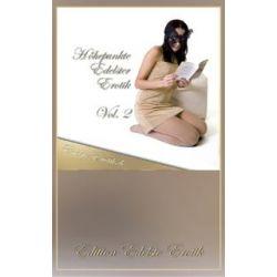 Bücher: Höhepunkte Edelster Erotik - Vol. 2  von Sandrine Jopaire, Eva Maria Lamia, Valerie Nilon