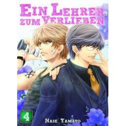 Bücher: Ein Lehrer zum Verlieben 04  von Nase Yamato
