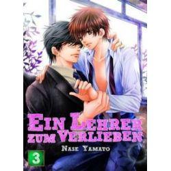 Bücher: Ein Lehrer zum Verlieben 03  von Nase Yamato