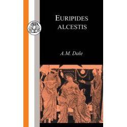 Alcestis, Alcestis by Euripides, 9781853995972.