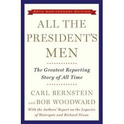 All the President's Men by Bob Woodward, 9781476770512.