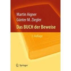 Bücher: Das BUCH der Beweise  von Günter M. Ziegler, Martin Aigner