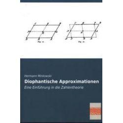 Bücher: Diophantische Approximationen  von Hermann Minkowski