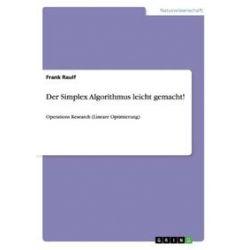 Bücher: Der Simplex Algorithmus leicht gemacht!  von Frank Raulf