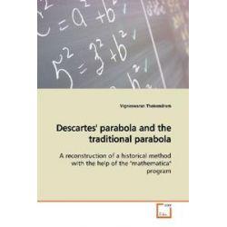 Bücher: Descartes' parabola and the traditional parabola  von Vigneswaran Theivendram