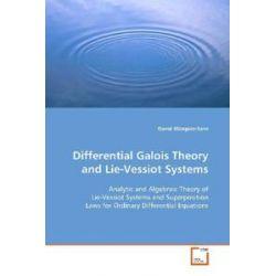 Bücher: Differential Galois Theory and Lie-Vessiot Systems  von David Blázquez-Sanz