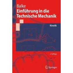 Bücher: Einführung in die Technische Mechanik  von Herbert Balke