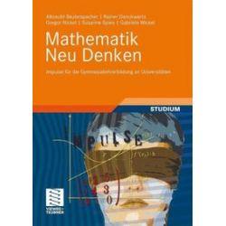 Bücher: Mathematik Neu Denken  von Gabriele Wickel, Susanne Spies, Gregor Nickel, Rainer Danckwerts, Albrecht Beutelspacher