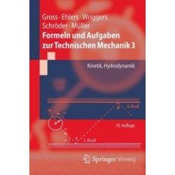 Bücher: Formeln und Aufgaben zur Technischen Mechanik 3  von Ralf Müller, Jörg Schröder, Peter Wriggers, Wolfgang Ehlers, Dietmar Gross