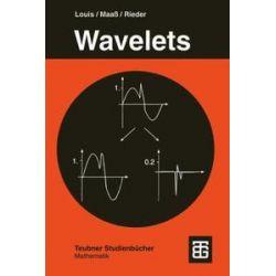 Bücher: Wavelets  von Andreas Rieder, Peter Maass, Alfred K. Louis