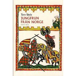 Jungfrun från Norge - Tore Skeie - Bok (9789187207235)