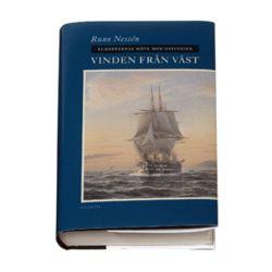 Vinden från väst : européernas möte med ostindien - Runo Nessén - Bok (9789173531610)