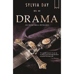 Drama - Del III - Sylvia Day - E-bok (9789175470375)