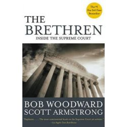 Brethren Inside the Supreme Co, Inside the Supreme Court by Woodward/Armstrong, 9780743274029.