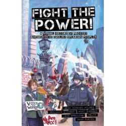 Fight the Power!, A Visual History of Protest Among the English Speaking Peoples by Sean Michael Wilson, 9781609804923.