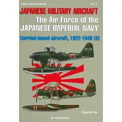 Fighters of the Imperial Japanese Navy, v. 2 by Eduardo Cea, 9788496935051.