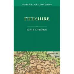 Fifeshire by Easton S. Valentine, 9781107662032.