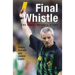 Final Whistle, The Paddy Russell Story by Paddy Russell, 9781845963910.