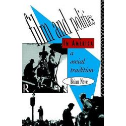 Film and Politics in America, A Social Tradition by Brian Neve, 9780415026208.