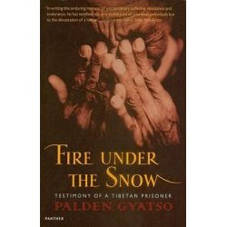 Fire Under the Snow, True Story of a Tibetan Monk by Palden Gyatso, 9781860465093.