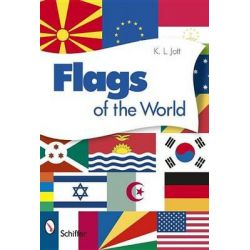 Flags of the World by K. L. Jott, 9780764336355.