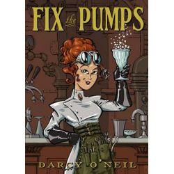 Fix the Pumps by Darcy S O'Neil, 9780981175911.