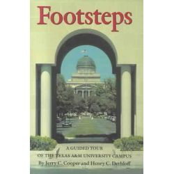 Footsteps, A Guided Tour of the Texas A&m University Campus by J Cooper, 9780890964620.