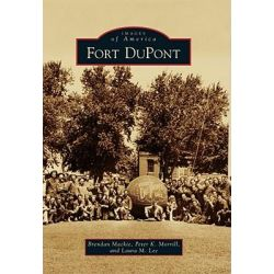Fort DuPont by Brendan MacKie, 9780738588070.