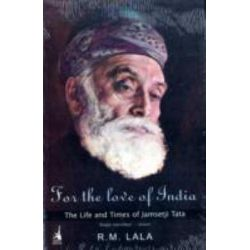 For the Love of India by R. M. Lala, 9780143062066.