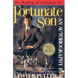 Fortunate Son, The Healing of a Vietnam Vet by Lewis B. Puller Jr., 9780802136909.