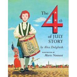 Fourth July Story by Dalgliesh, 9780684131641.