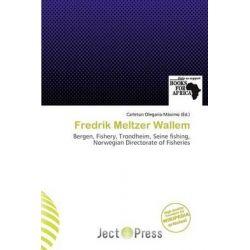 Fredrik Meltzer Wallem by Carleton Olegario M. Ximo, 9786200012784.