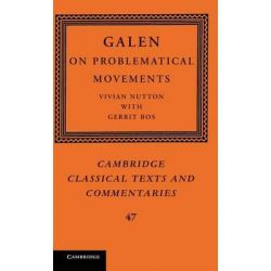 Galen, On Problematical Movements by Galen, 9780521115490.