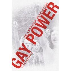 Gay Power, An American Revolution by David Eisenbach, 9780786719341.