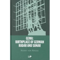 GEMA, Birthplace of German Radar and Sonar by Harry Von Kroge, 9780750307321.