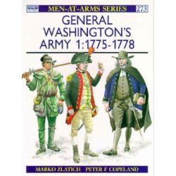 General Washington's Army, 1775-78 v.1 by Marko Zlatich, 9781855323841.