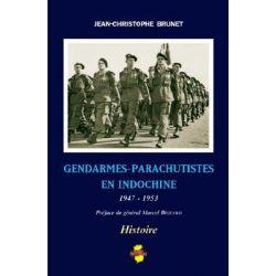 Gendarmes-Parachutistes En Indochine by J Brunet, 9782914086257.