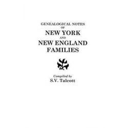 Genealogical Notes of New York and New England Families by S V Talcott, 9780806305370.