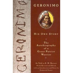 Geronimo, His Own Story by S. M. Barrett, 9780452011557.