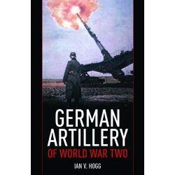 German Artillery of World War Two by Ian V. Hogg, 9781848327252.