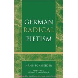 German Radical Pietism by Hans Schneider, 9780810859838.