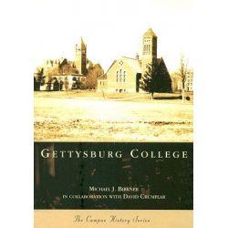 Gettysburg College by Michael J Birkner, 9780738544939.