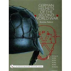 German Helmets of the Second World War, M1916/18, M1932, M1935, M1940, M1942, M1942/45 v. 1 by Branislav Radovic, 9780764314476.