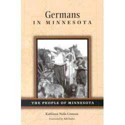 Germans in Minnesota by Kathleen Neils Conzen, 9780873514545.