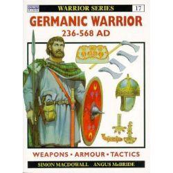 Germanic Warrior, AD 236-568, Ad 236-568 by Simon MacDowall, 9781855325869.