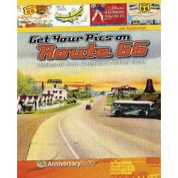 Get Your Pics on Route 66, Postcards from America's Mother Road by Joe Sonderman, 9788896408117.