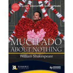 Globe Education Shakespeare, Much ADO About Nothing by Globe Education, 9781444145892.